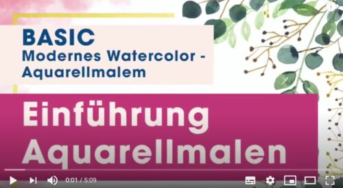 Youtube-Video Einführung Aquarell malen
